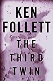 Follett, Ken: The Third Twin