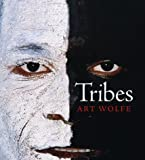 Art Wolfe: Tribes