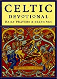 Matthews, Caitlin: The Celtic Devotional : Daily Prayers and Blessings