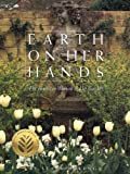 OcKenga, Starr: Earth on Her Hands : The American Woman in Her Garden