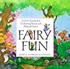 Fairy Fun: A Child's Fairyland of Enchanting…