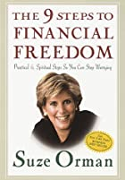 The 9 Steps to Financial Freedom by Suze…