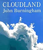 Burningham, John: Cloudland