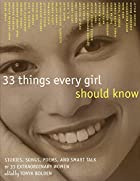 33 Things Every Girl Should Know: Stories,…