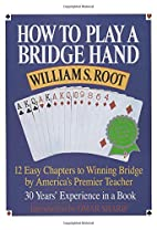 How to Play a Bridge Hand: 12 Easy Chapters…