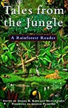 Tales From The Jungle: A Rainforest Reader…
