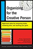 Lehmkuhl, Dorothy: Organizing for the Creative Person