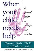 When Your Child Needs Help: A Parent's Guide…