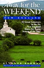 Away for the Weekend (R): New England:…