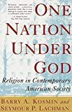 Kosmin, Barry A.: One Nation Under God: Religion in Contemporary American Society
