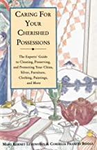 Caring for Your Cherished Possessions: The…