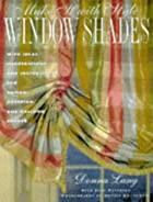 Make It with Style: Window Shades: Creating…