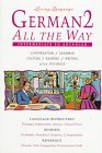Schier, Helga: German 2 All the Way: Conversation, Grammar, Culture, Reading, Writing, Business