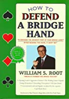 How to Defend a Bridge Hand by William S.…