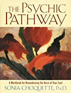 The Psychic Pathway: A Workbook for…