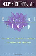 Restful Sleep: The Complete Mind/Body…