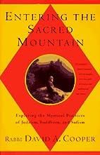 Entering The Sacred Mountain: Exploring the…