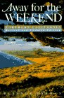 Away For The Weekend(r): Northern…