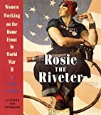 Rosie the Riveter: Women Working on the Home…
