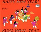 Happy New Year! / Kung-Hsi Fa-Ts'ai! by Demi
