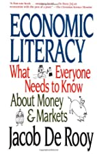 Economic Literacy: What Everyone Needs to…