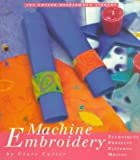 Carter, Clare: Machine Embroidery