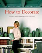 The Best of Martha Stewart Living: How to…