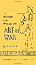Greek and Macedonian Art of War by Frank E.…