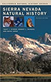 Sorer, Tracy I.: Sierra Nevada Natural History an Illustrated Handbook
