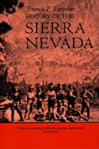 History of the Sierra Nevada by Francis P.…