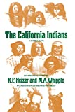 Heizer, Robert Fleming: The California Indians: A Source Book