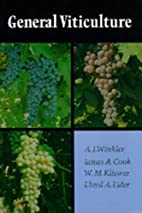 General Viticulture by A. J. Winkler