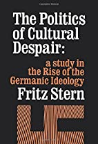 The Politics of Cultural Despair: A Study in…
