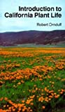 Ornduff, Robert: Introduction to California Plant Life