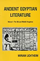 Ancient Egyptian Literature: Volume I: The…