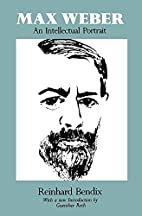 Max Weber: An Intellectual Portrait by…