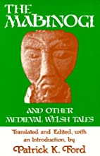 The Mabinogi, and other medieval Welsh tales…