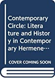 Hoy, David Couzens: The Critical Circle: Literature, History, and Philosophical Hermeneutics