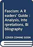 Laqueur, Walter: Fascism: A Readers&#39; Guide : Analysis, Interpretations and Bibliography