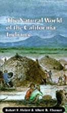The Natural World of the California Indians…