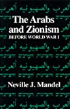 Mandel, Neville: Arabs and Zionism Before World War One