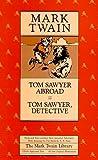 Twain, Mark: Tom Sawyer Abroad and Tom Sawyer, Detective (Mark Twain Library)
