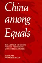 China Among Equals: The Middle Kingdom and…