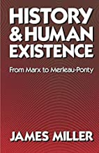 History and Human Existence--From Marx to…