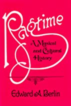 Ragtime: A Musical and Cultural History by…