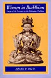 Paul, Diana: Women in Buddhism: Images of the Feminine in the Mahayana Tradition