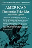 Rubinfeld, Daniel L.: American Domestic Priorities: An Economic Appraisal