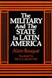 Sigmund, Paul E.: The Military and the State in Latin America