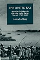 The limited Raj : agrarian relations in…