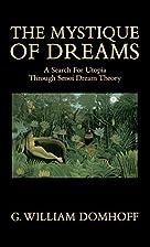 The Mystique of Dreams: A Search for Utopia…